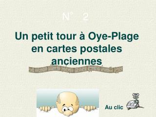 Un petit tour à Oye-Plage  en cartes postales anciennes
