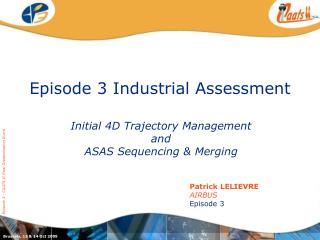 Episode 3 Industrial Assessment