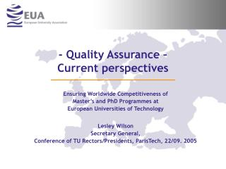 - Quality Assurance    Current perspectives