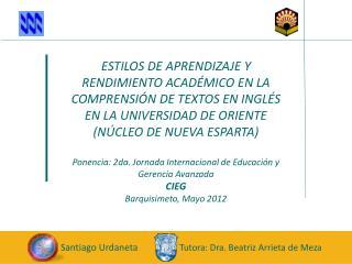 Santiago Urdaneta                    Tutora: Dra. Beatriz Arrieta de Meza