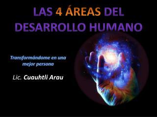 Las  4 ÁREAS  del Desarrollo Humano