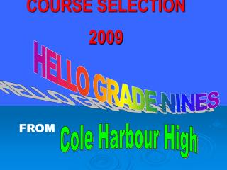 COURSE SELECTION  2009