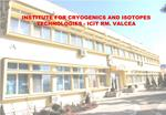 INSTITUTE FOR CRYOGENICS AND ISOTOPES TECHNOLOGIES - ICIT RM. VALCEA
