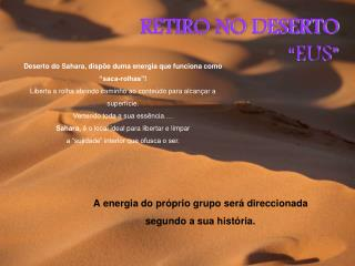 "RETIRO NO DESERTO ""EUS"""