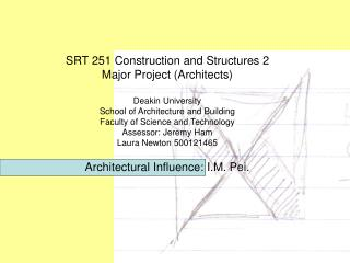 SRT 251 Construction and Structures 2 Major Project (Architects) Deakin University