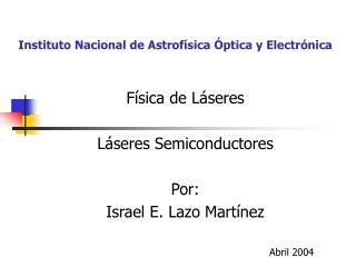 Instituto Nacional de Astrofísica Óptica y Electrónica