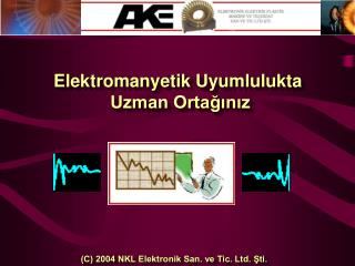 Elektromanyetik Uyumlulukta  Uzman Orta??n?z