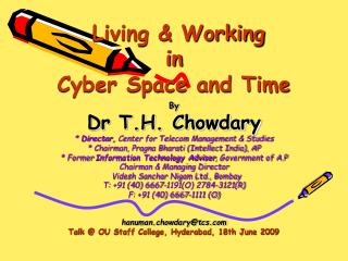 Living & Working  in Cyber Space and Time