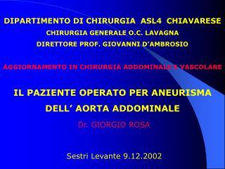 DIPARTIMENTO DI CHIRURGIA  ASL4  CHIAVARESE CHIRURGIA GENERALE O.C. LAVAGNA