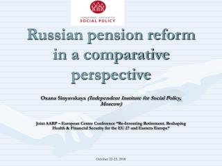 Russian pension reform in a comparative perspective