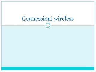 Connessioni wireless