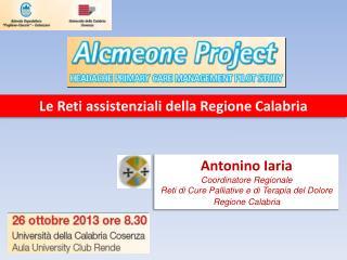 Antonino  Iaria Coordinatore Regionale  Reti di Cure Palliative e di Terapia del Dolore