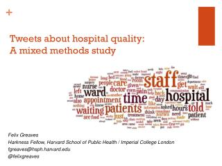 Tweets about hospital quality:  A mixed methods study