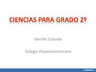 Ciencias  para  grado  2º