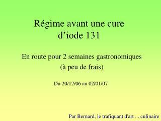 Régime avant une cure d'iode 131