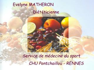 Evelyne MATHERON                        Diététicienne