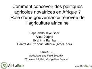 Papa Abdoulaye Seck Aliou Diagne  Ibrahima Bamba  Centre du Riz pour l'Afrique (AfricaRice)