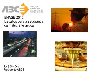 ENASE 2010 Desafios para a segurança da matriz energética