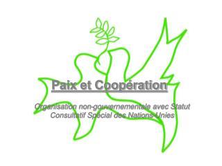 Paix et Coopération