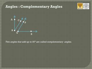 Angles : Complementary Angles