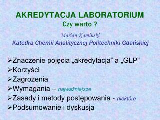 """Znaczenie pojęcia """"akredytacja"""" a """"GLP"""" Korzyści Zagrożenia Wymagania –  najważniejsze"""