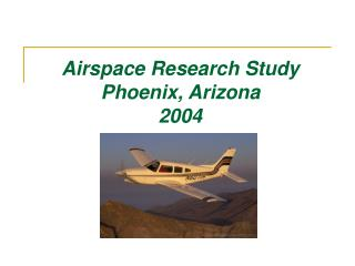 Airspace Research Study Phoenix, Arizona  2004