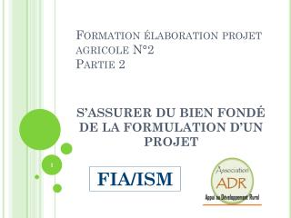 Formation �laboration projet agricole N�2 Partie 2
