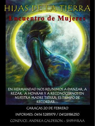 HIJAS DE LA TIERRA Encuentro de Mujeres