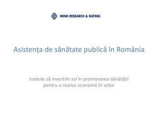 Asistența de sănătate publică în România