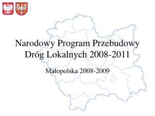 Narodowy Program Przebudowy Dróg Lokalnych 2008-2011