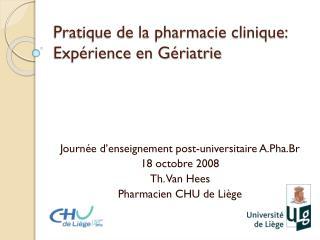 Pratique de la pharmacie clinique:  Expérience en Gériatrie