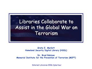 Libraries Collaborate to Assist in the Global War on Terrorism