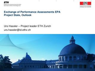 Exchange of Performance Assessments EPA Project State, Outlook