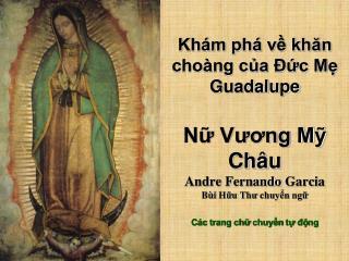 Bên phải của tà áo Mẹ Maria, có các chòm sao phía nam: