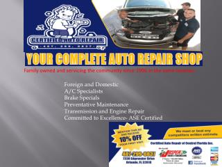 Auto Repair Shop, Brake Specialists, Transmission and Engine