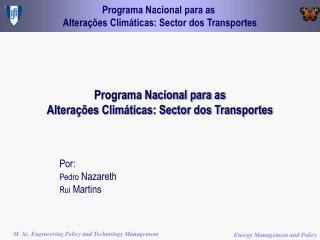 Programa Nacional para as  Alterações Climáticas: Sector dos Transportes