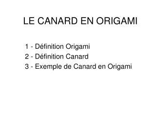 LE CANARD EN ORIGAMI