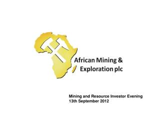 Mining and Resource Investor Evening  13th September 2012