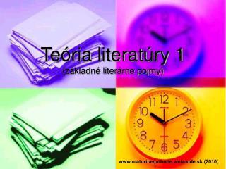 Teória literatúry 1 (základné literárne pojmy)