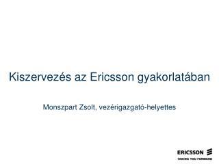 Kiszervezés az  Ericsson  gyakorlatában