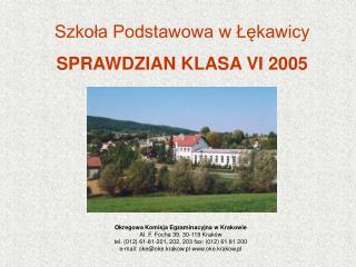 Okregowa Komisja Egzaminacyjna w Krakowie Al. F. Focha 39, 30-119 Kraków