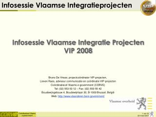 Infosessie Vlaamse Integratie Projecten VIP 2008