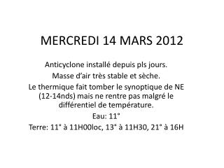 MERCREDI 14 MARS 2012
