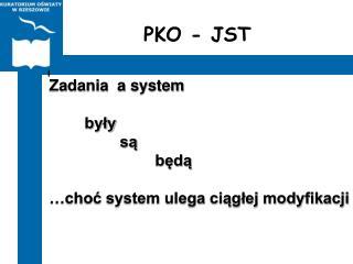 PKO - JST