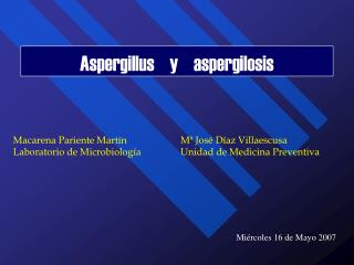 Aspergillus    y    aspergilosis