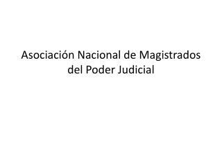 Asociación Nacional de Magistrados del Poder Judicial