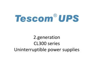 2. generation CL300  series Uninterruptible power supplies