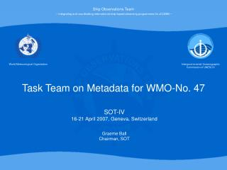 Task Team on Metadata for WMO-No. 47