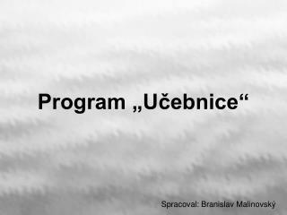 """Program """"Učebnice"""""""