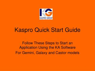 Kaspro Quick Start Guide